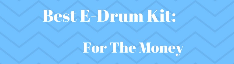 best electronic drum set for the money banner