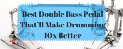 Best Double Bass Pedal